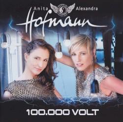 Geschwister Hofmann - 100.000 Volt