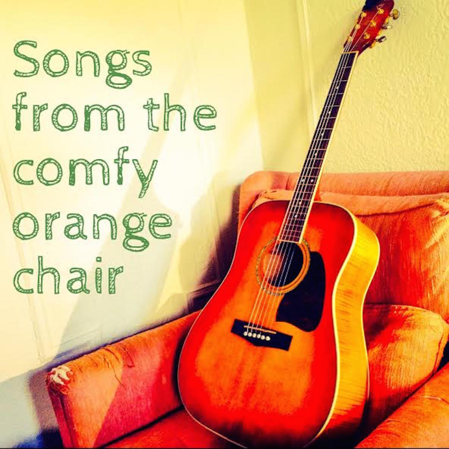 Songs from the comfy orange chair