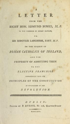 A letter from the Right Hon. Edmund Burke, M.P. in the Kingdom of Great Britain by Edmund Burke